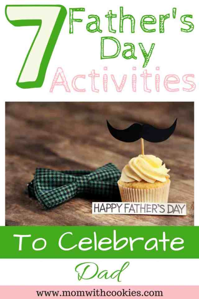 Father's Day Activities to Celebrate Dad - www.momwithcookies.com #fathersday #father'sday #fathersdayactivities #actvitiesonfathersday #celebratedad #activitiesfordad #activitiesfordadthisfathersday