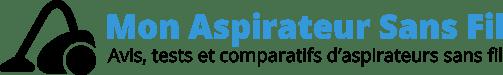 Mon Aspirateur Sans Fil Articles, tests et guides