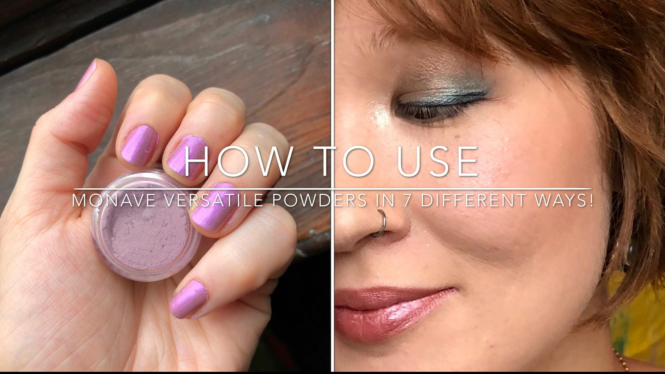 How to Use Monave Mineral Versatile Shadows on the Eyes, Cheeks, Lips, and Nails!