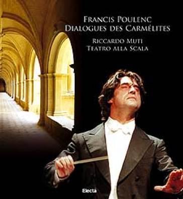 Francis Poulenc. Dialogues des Carmélites. Riccardo Muti ...