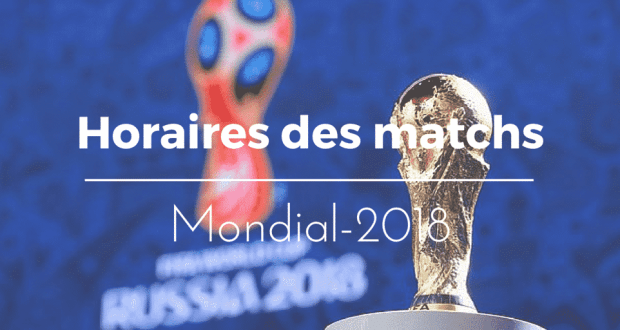 2018-horaires-matchs-finale