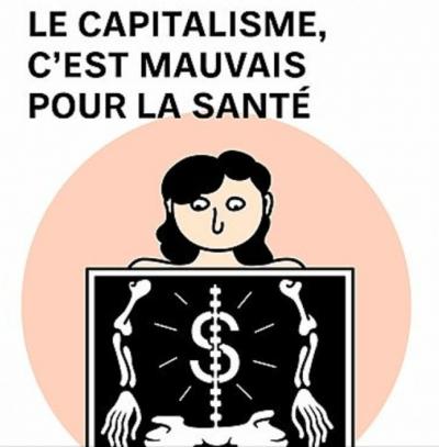 Le capitalisme est mauvais pour la santé: entrevue avec Anne Plourde