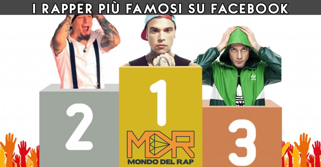 Rapper italiani più famosi su facebook classifica aggiornata