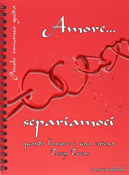 Amore Separiamoci romanzo guida