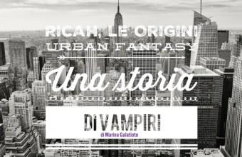 Ricah, le Origini, romanzo urban fantasy