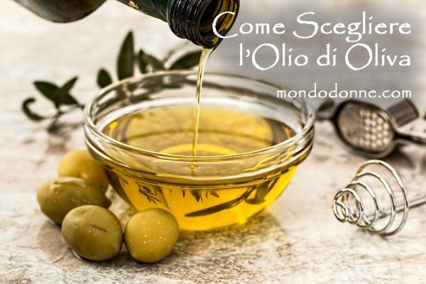 Come Scegliere l'Olio di Oliva