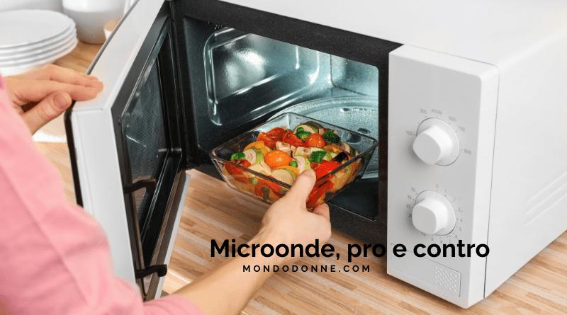 Forno a microonde pro e contro microonde piccolo