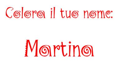 Colora il tuo nome Martina