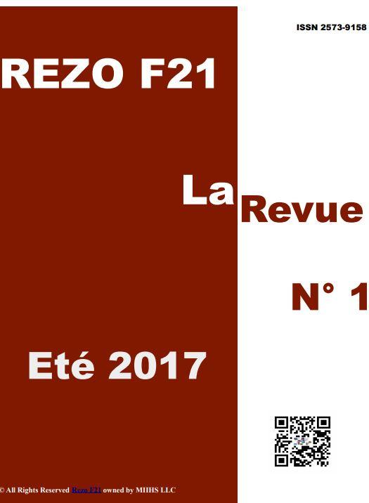 La Revue No 1 - Rezo 21 - Eté 2017