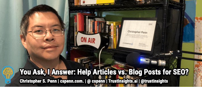 You Ask, I Answer: Help Articles vs. Blog Posts for SEO?