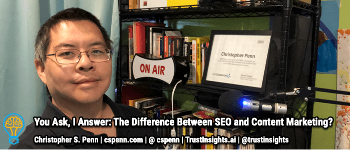 You Ask, I Answer: The Difference Between SEO and Content Marketing?
