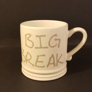"""Bastion Collection Mug panna scritta """"Big Break"""""""