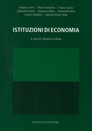 Istruzioni di economia a cura di Rosario La Rosa