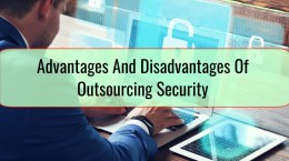 Advantages And Disadvantages Of Outsourcing Security