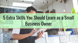 5 Extra Skills You Should Learn as a Small Business Owner