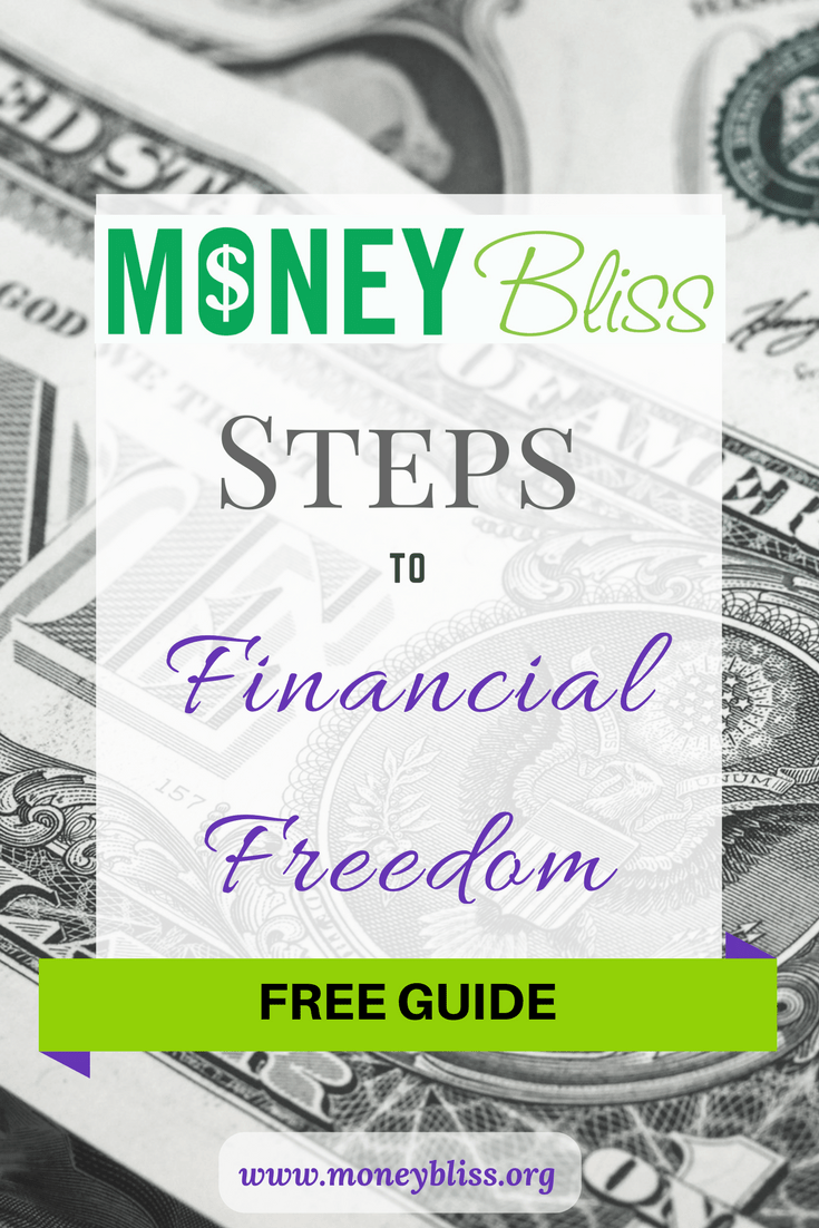 Money Bliss Steps to Financial Freedom. Life debt free. Simple steps for life. Money saving tips. Alternative to Dave Ramsey baby steps or Tony Robbins. Personal Finance. Money Bliss Checklist. Printable.