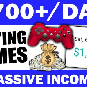 Earn $700+ In ONE DAY With Passive Income Playing VIDEO GAMES (Make Money Online)