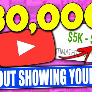 ($30,000+ a Month) How To Make Money On YouTube Without Showing Your Face - Full Tutorial!
