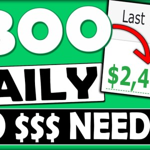 How To Make $300 a DAY & Make Money Online For FREE With NO Website!