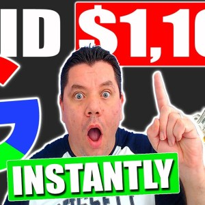 Get Paid $1,100 Instantly Using This Google TRICK For Free (Make Money Online 2021)