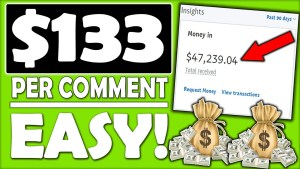 Get Paid $133 Per Comment | Easiest Affiliate Marketing Tutorial To Make Money Online (START NOW)