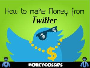 How to make money from Twitter