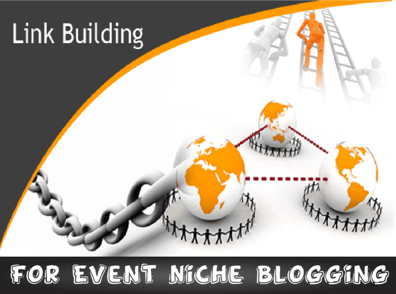 Build Backlinks Event Niche Blogging