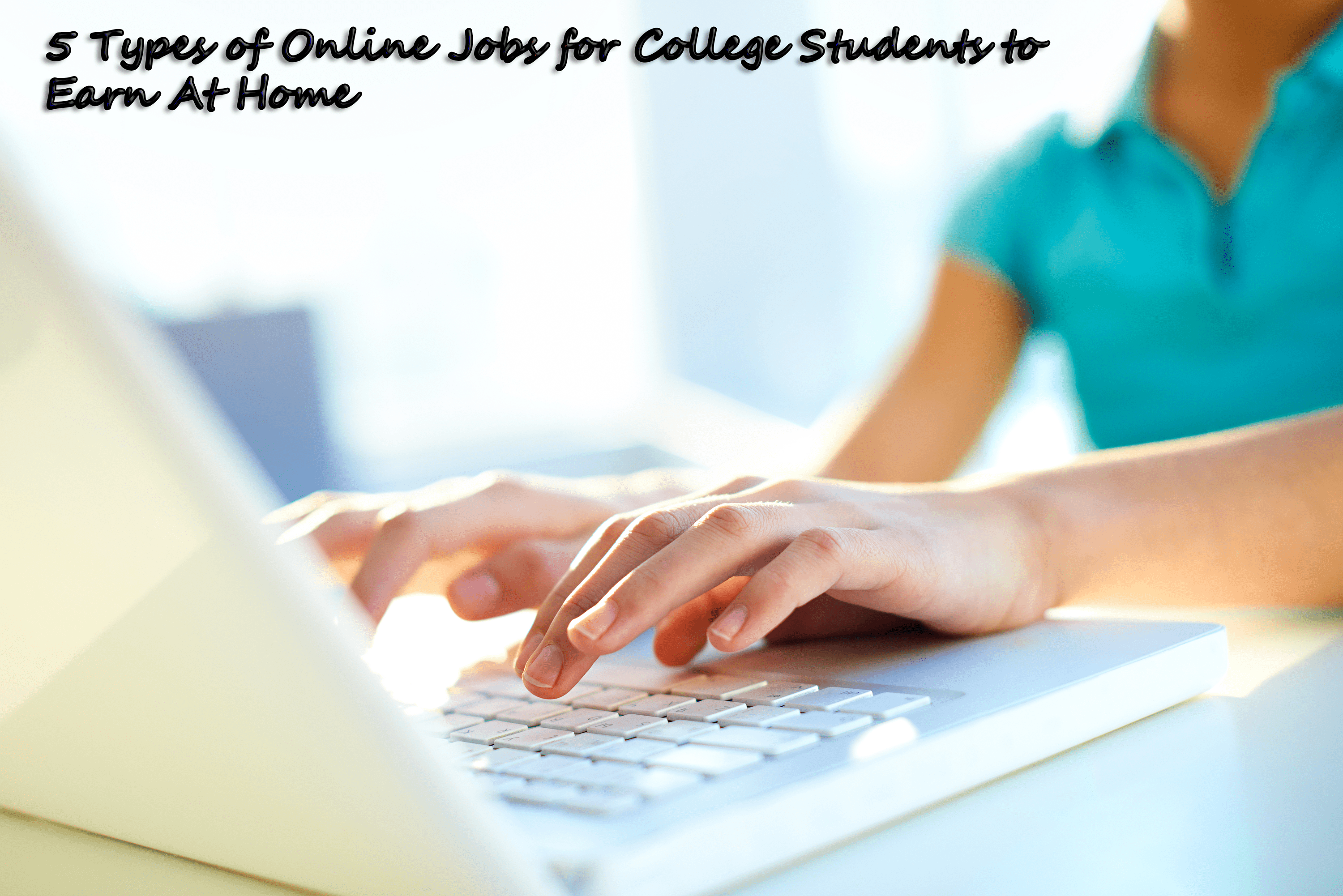 5 types of online jobs for college