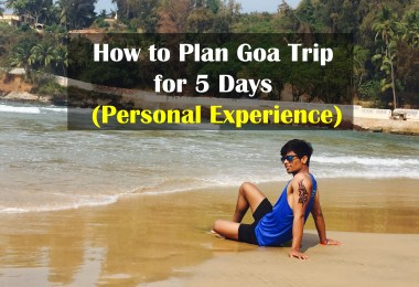 How to Plan Goa Trip for 5 Days