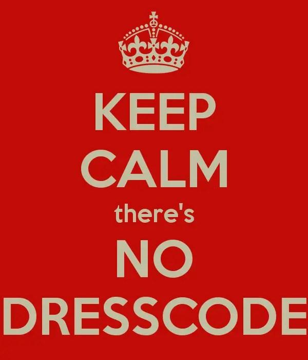 No Dress Code