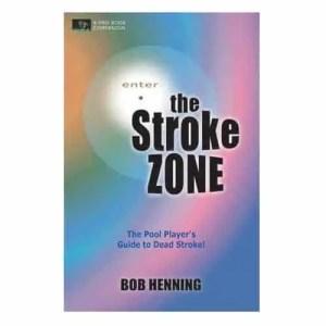 Bob Henning The Stroke Zone Book | moneymachines.com