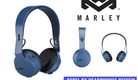 REVIEW : Rebel BT headphones from House of Marley