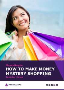 MoneyMagpie_HOW TO MAKE MONEY MYSTERY SHOPPING