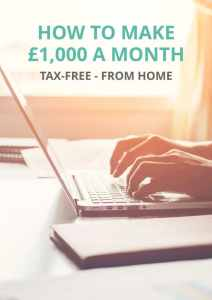 How to Make £1,000 a Month, Tax-Free – From Home