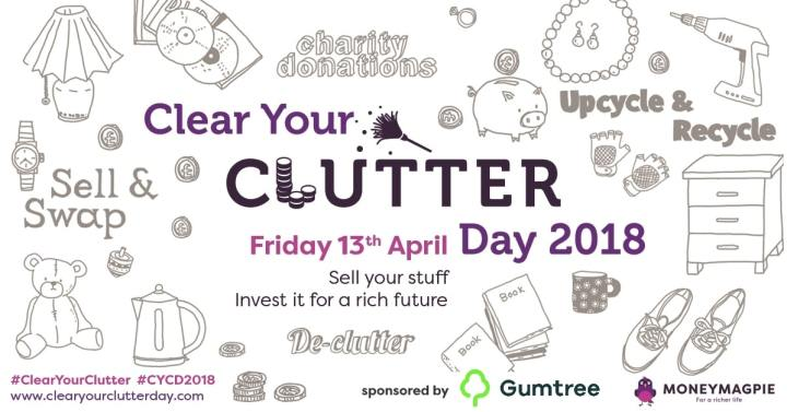 Clear Your Clutter Day April 13th 2018