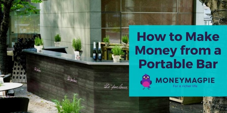 Make money by starting your own portable bar business