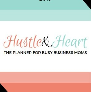 Hustle and Heart Planner 2019