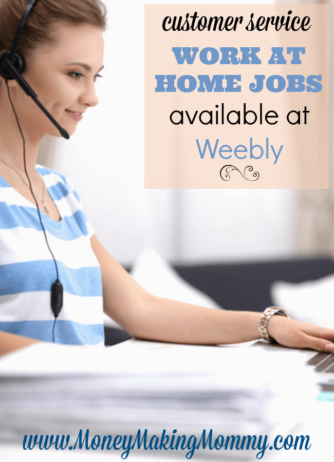 Customer Service Work at Home Jobs Available at Weebly