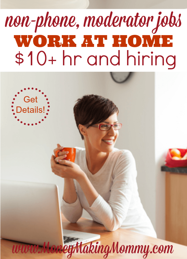 Non-phone work at home jobs are in huge demand - so don't miss out on finding out more about this company and the positions they hire for. Get in the know and find your dream work at home job.  -Money Making Mommy - https://www.moneymakingmommy.com/like-the-idea-of-working-at-home-as-a-moderator/