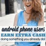 Android Users – Snag Some Easy Cash