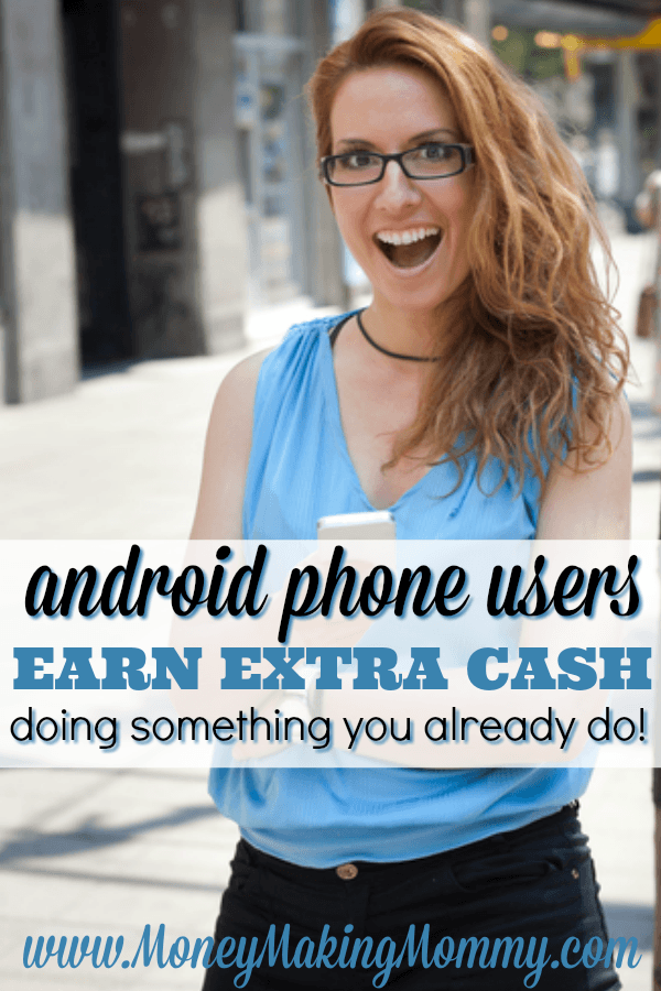 Earn Cash Using Your Android Phone