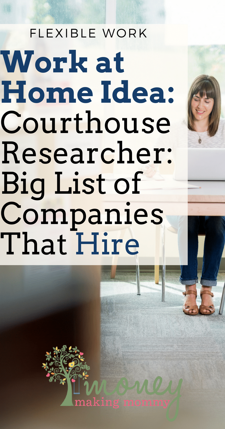Courthouse Research Jobs [How to Make Money & Who's Hiring] - Big list of companies that hire courthouse researchers.