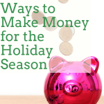 10 Great Ways to Make Money for the Holiday Season