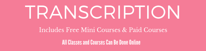 Online Transcription Classes and Courses
