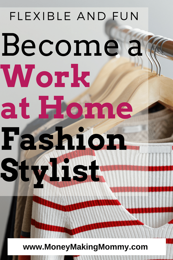 work from home fashion jobs how to make money at home working as a remote fashion stylist 9521