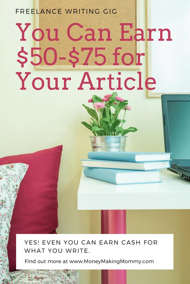Freelance Writing Gig - $50-$75