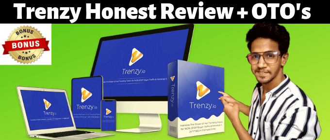 Trenzy Review | Trenzy OTO's & Price Review | Live Demo