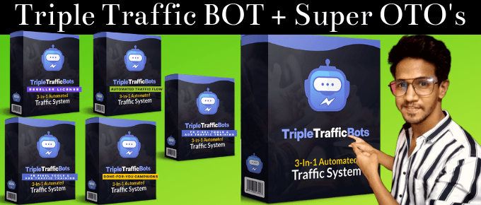 Triple Traffic Bots Review – It will be Useless Without MY BONUS