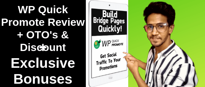 WP Quick Promote Review | Demo | Exclusive Bonus