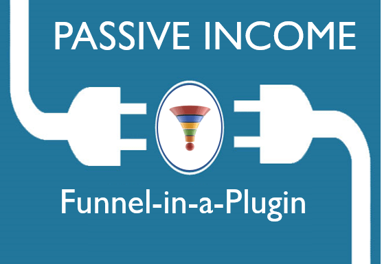 Passive Income Funnel Review – 'Funnel-in-a-Plugin' is live!